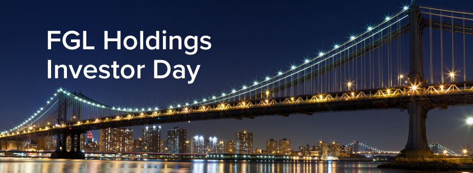 FGL Holdings Investor Day