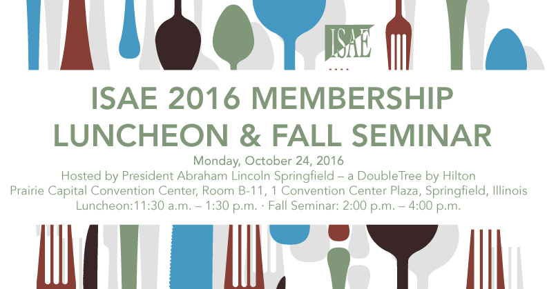 ISAE 2016 October Luncheon & Fall Seminar