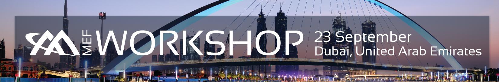 MEF Workshop Dubai