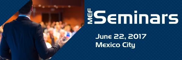 MEF Seminar Mexico City
