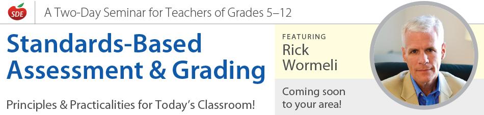 Standards-Based Assessment & Grading - 02118