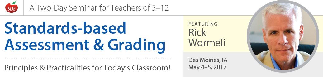Standards-based Assessment & Grading, Des Moines, IA
