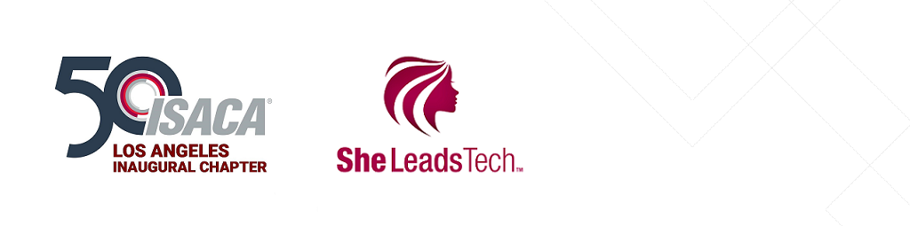 2019 ISACA Los Angeles SheLeadsTech Event