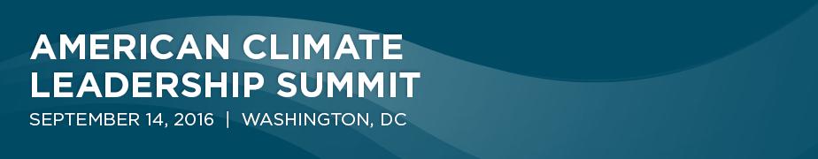 2016 American Climate Leadership Summit