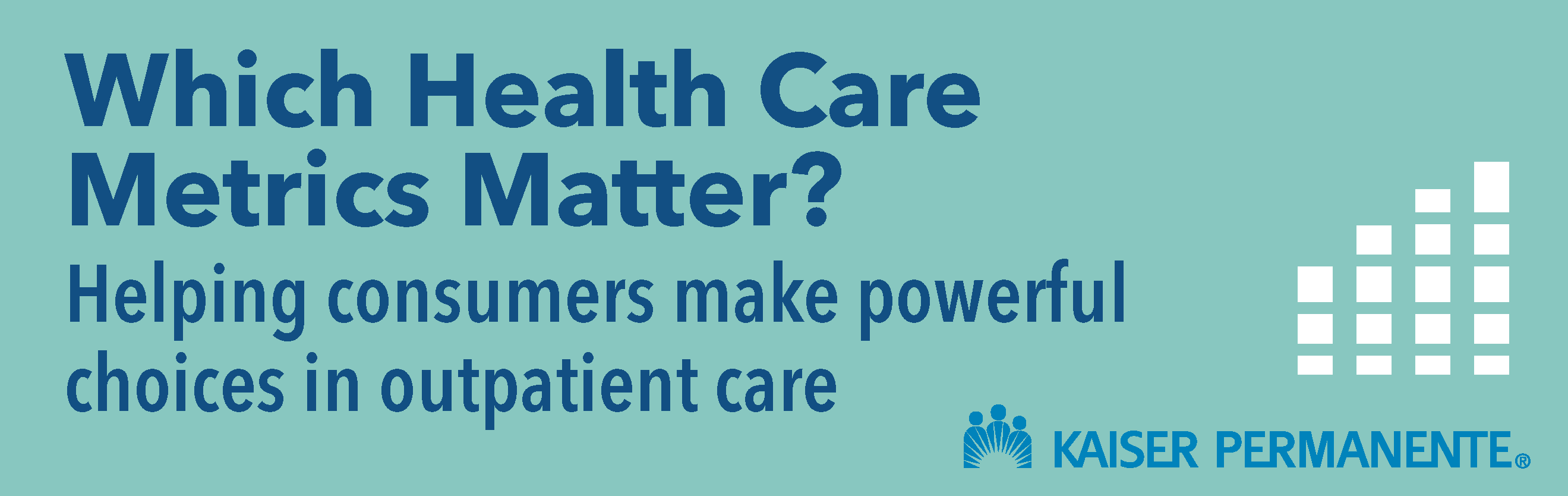 Which Health Care Metrics Matter?