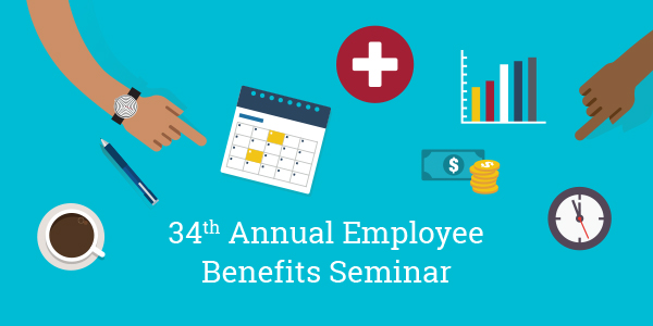 34th Annual Employee Benefits Seminar