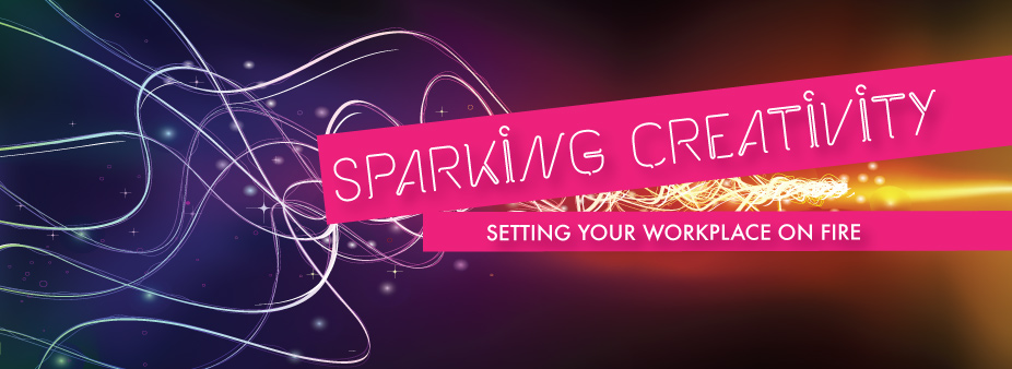 Sparking Creativity: Setting Your Workplace on Fire!