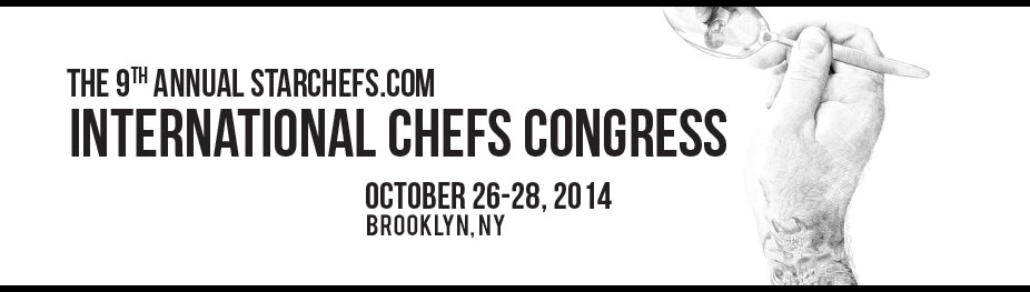 9th Annual StarChefs.com International Chefs Congress