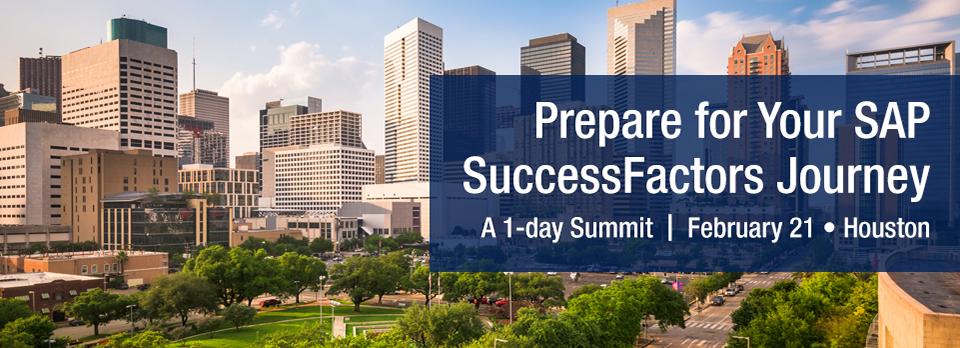 Prepare for Your SAP SuccessFactors Journey- Houston