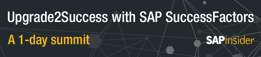 Upgrade2Success with SAP SuccessFactors - SAPinsider LP
