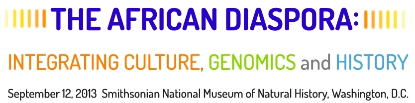 The African Diaspora: Integrating Culture, Genomics and History Symposium