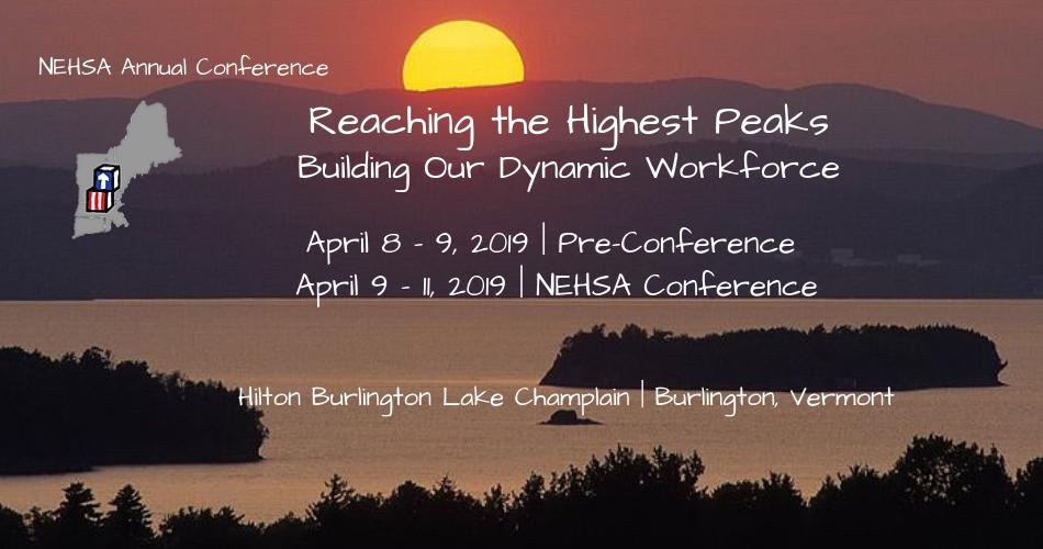 NEHSA 2019 Reaching the Highest Peaks: Building Our Dynamic Workforce