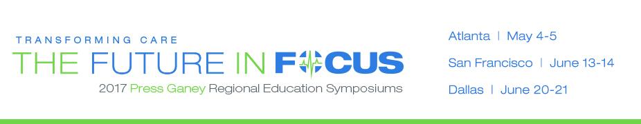 2017 Press Ganey Regional Education Symposiums
