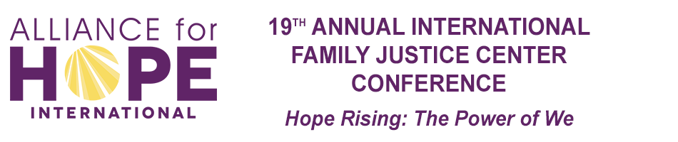 19th Annual International Family Justice Center Conference