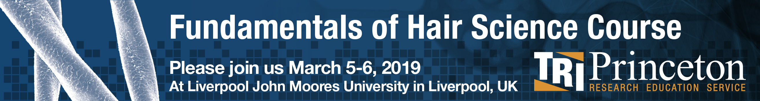 Fundamentals of Hair Science to be held March 5-6, 2019 in Liverpool, UK