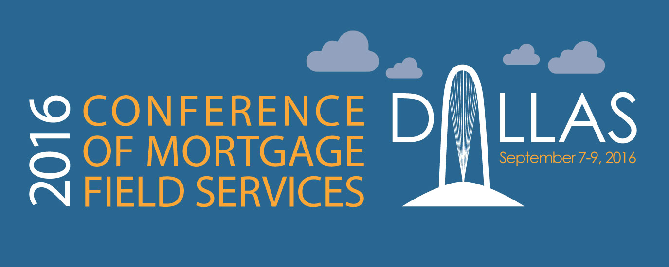 2016 Annual Conference of Mortgage Field Services Hosted by NAMFS