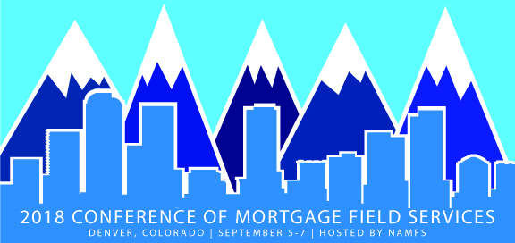 2018 Annual Conference of Mortgage Field Services Hosted by NAMFS