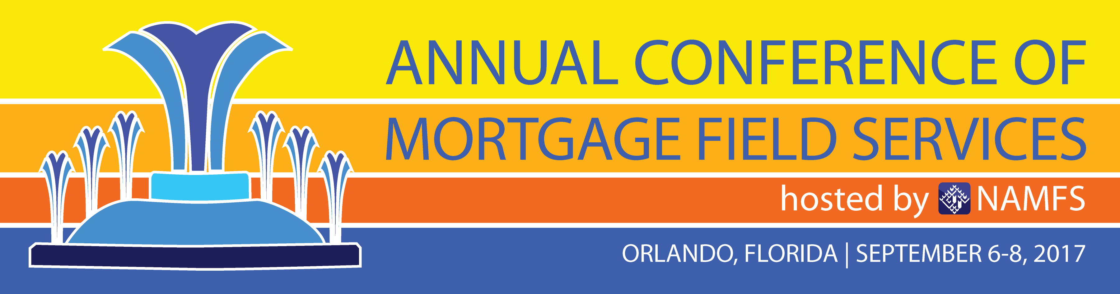 2017 Annual Conference of Mortgage Field Services Hosted by NAMFS