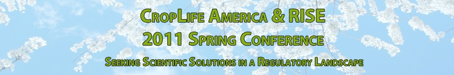 CropLife America & RISE 2011 Spring Conference