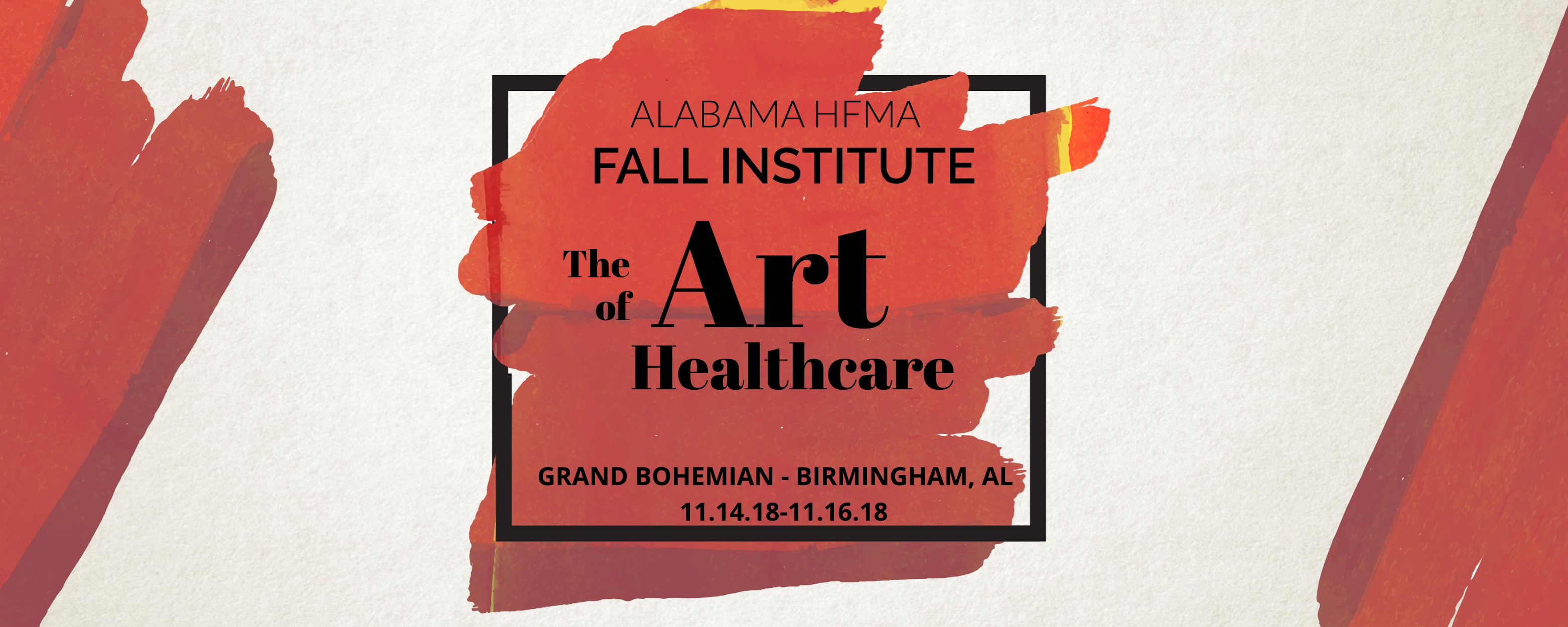 Alabama HFMA Fall Institute: The Art of Healthcare