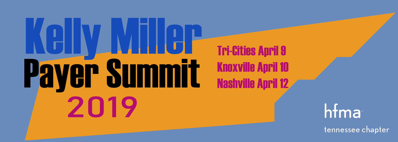 2019 Kelly Miller Payer Summit