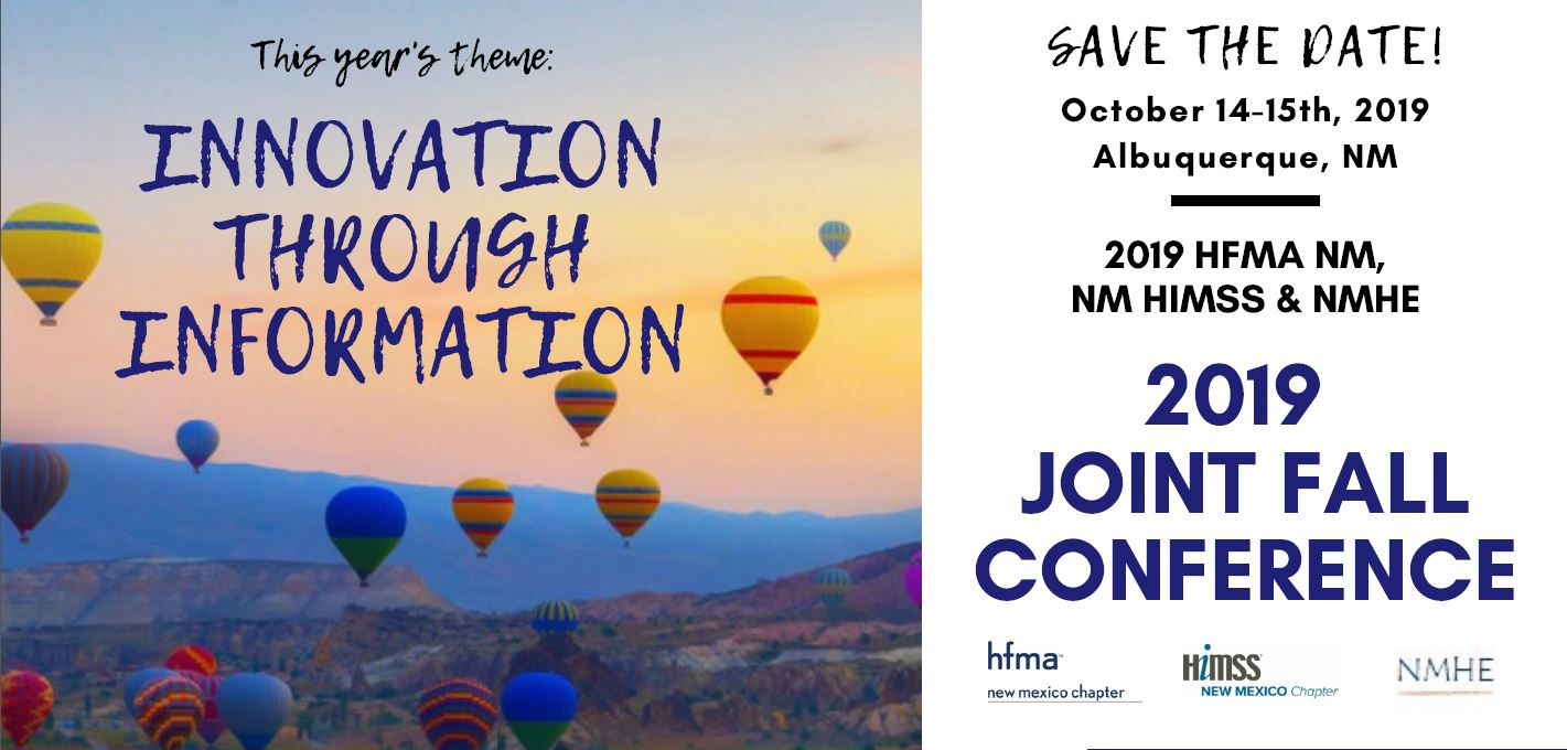 2019 HFMA NM, NM HIMSS & NMHE Joint Fall Conference