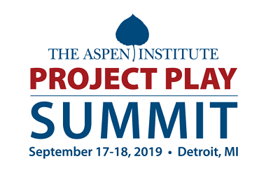 2019 Project Play Summit