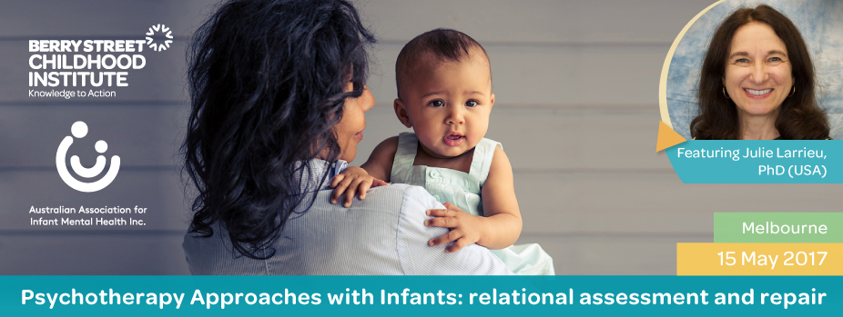**Psychotherapy Approaches with Infants**