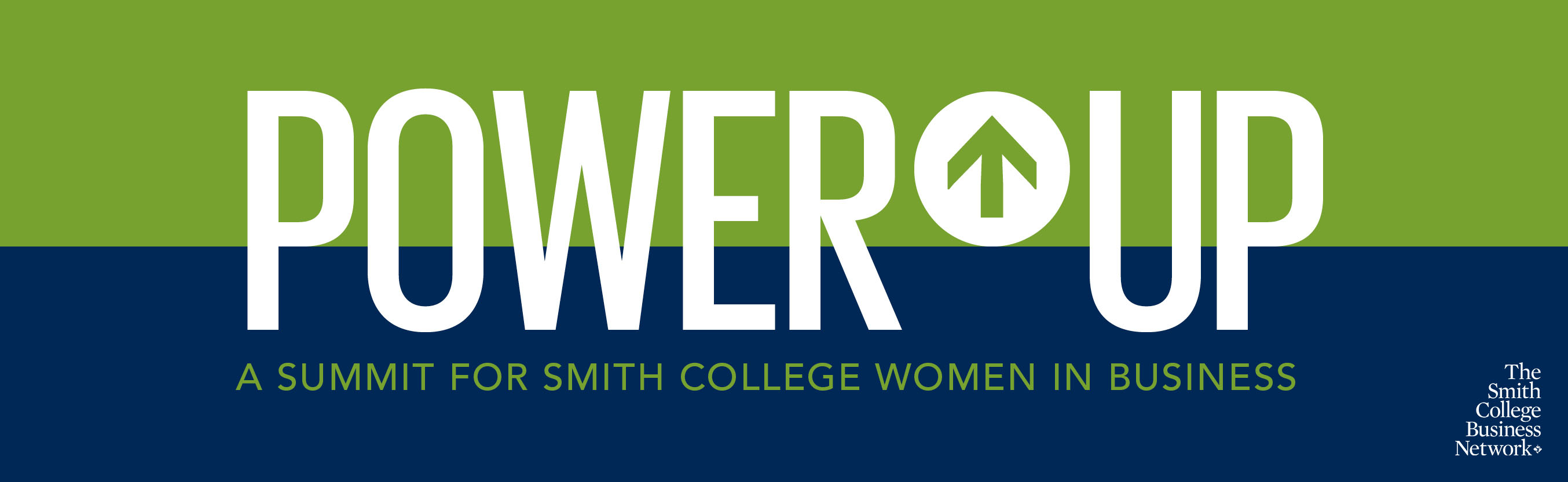 POWER UP: a Summit for Smith College Women in Business