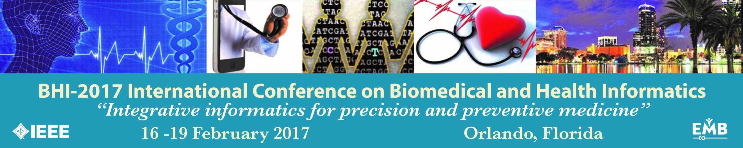 BHI - 2017 International Conference on Biomedical and Health Informatics