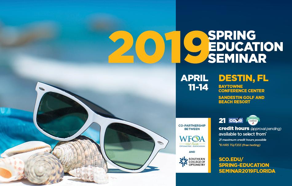 Spring Education Seminar 2019-WFOA & SCO Sponsored Event