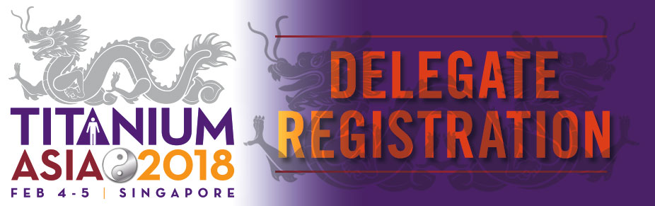 Singapore:  TITANIUM ASIA 2018 Delegate Registration
