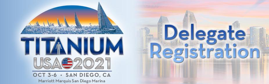 2021:  San Diego-TITANIUM USA Delegate Registration