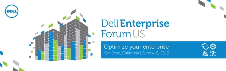 Dell Enterprise Forum US 2013