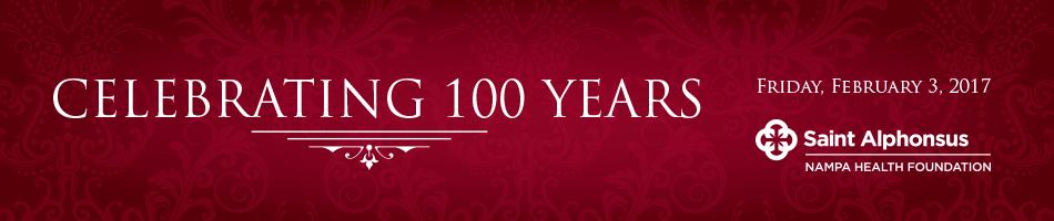 Saint Alphonsus Nampa 100 Years Gala