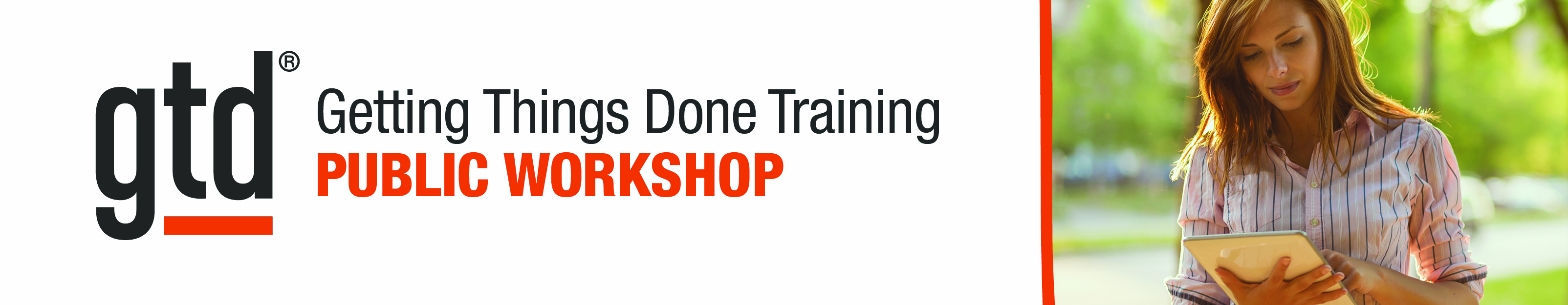 "Getting Things Done Training April 2017 - ""Mastering Workflow Level 1: Fundamentals"""