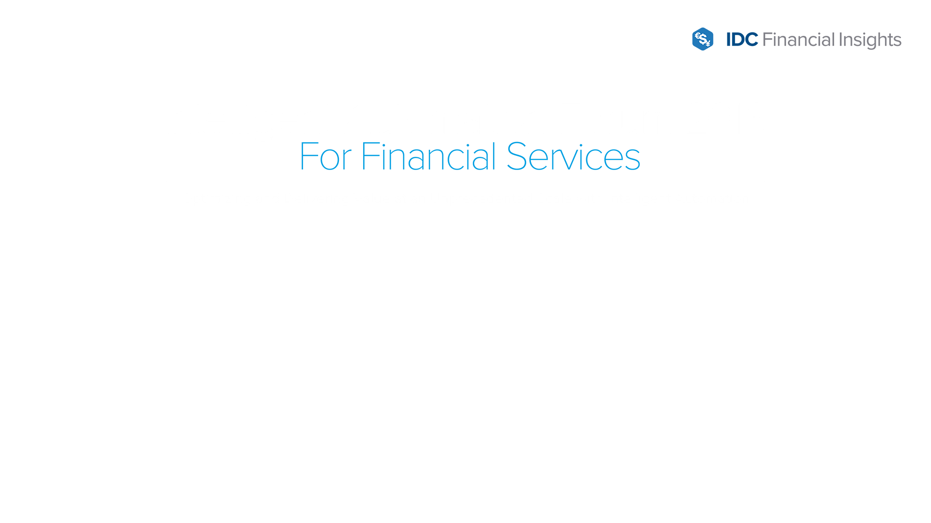 Intelligent Automation Forum 2018 Singapore