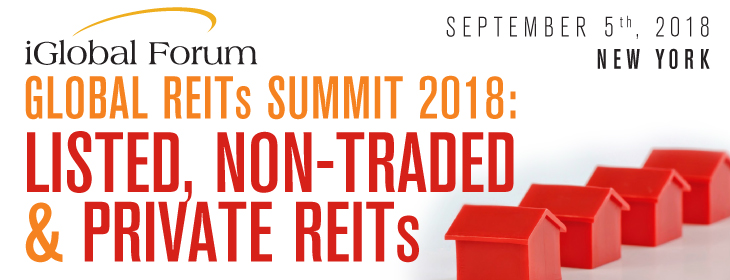 Global REITs Summit 2018: Listed, Non-Traded & Private REITs