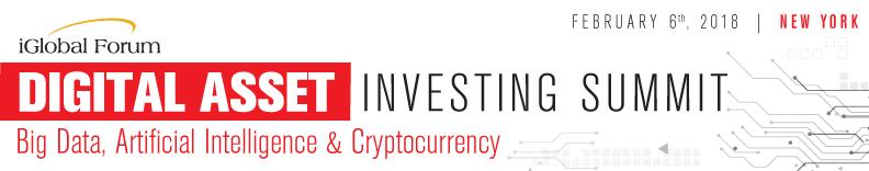 Digital Asset Investor Summit: Big Data, Artificial Intelligence & Cryptocurrency