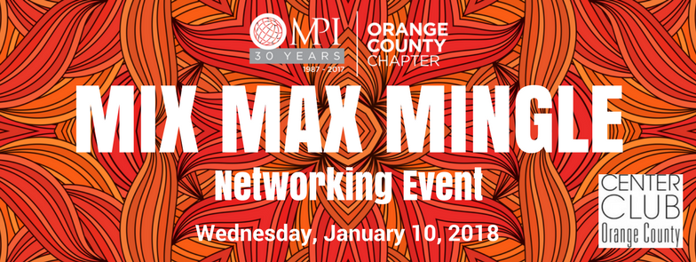 MPIOC Mix, Max & Mingle @ The Center Club | Costa Mesa | CA | United States