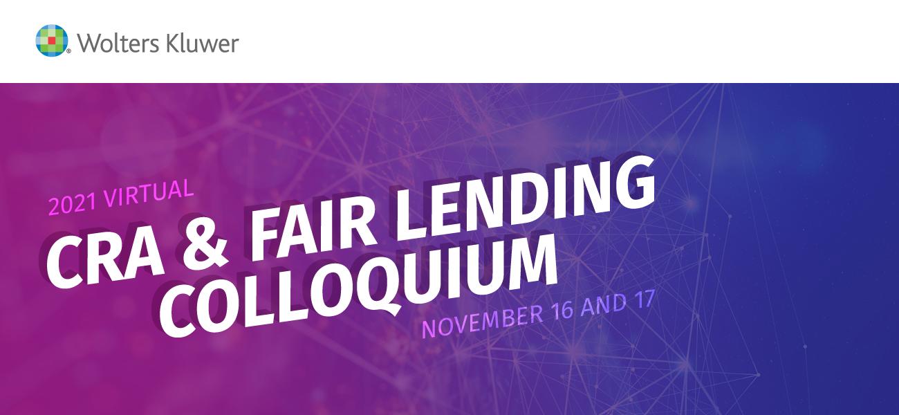 2021 Virtual CRA & Fair Lending Colloquium