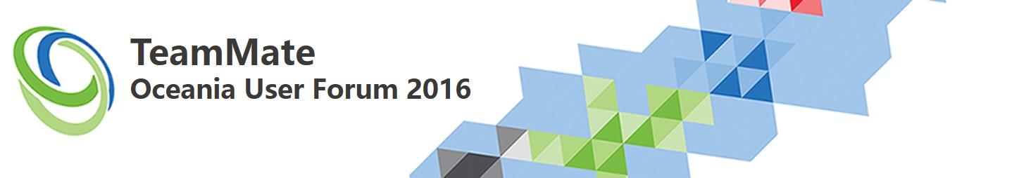 2016 TeamMate Oceania User Forum