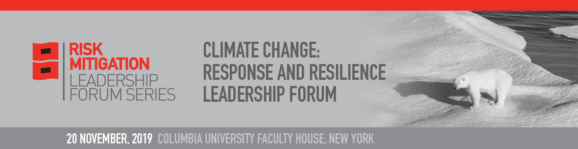 Climate Change: Response and Resilience Leadership Forum