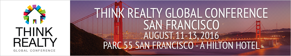 Think Realty Global Conference - San Francisco 2016
