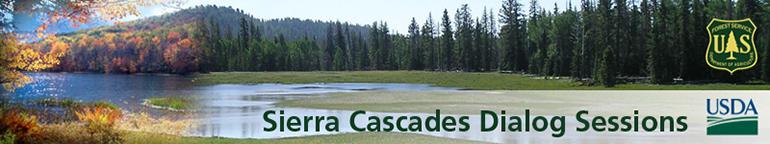 Sierra Cascades Dialog Session 15