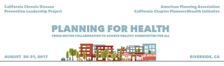 Planning for Health: Cross-Sector Collaboration to Achieve Healthy Communities for All