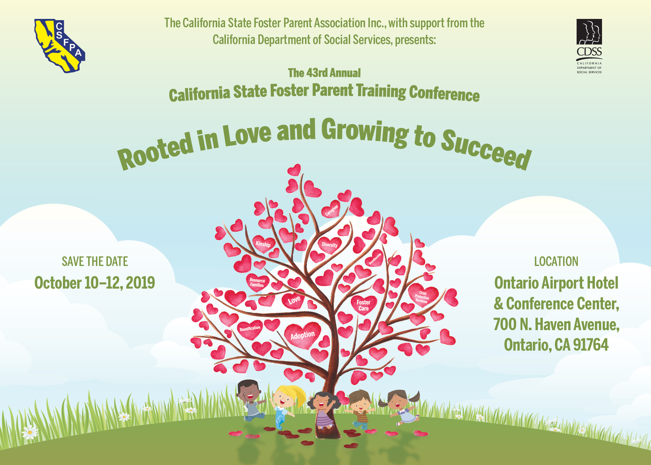 43rd Annual California Foster Parent Training Conference October 10 through 12, 2019 at the Ontario Airport Hotel and Conference Center, Ontario, California