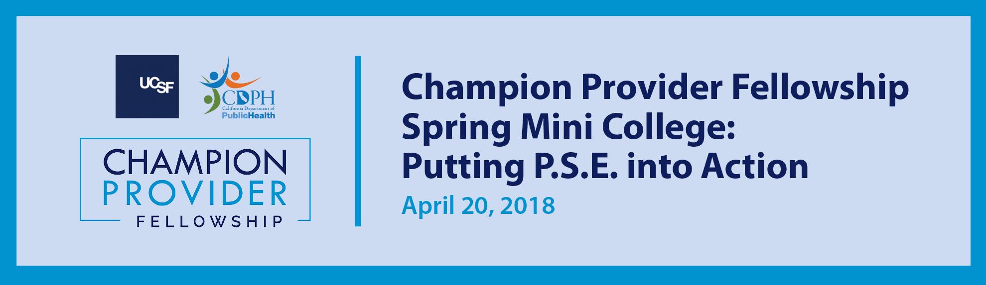 UCSF-Champion Provider Fellowship Spring Mini Coll