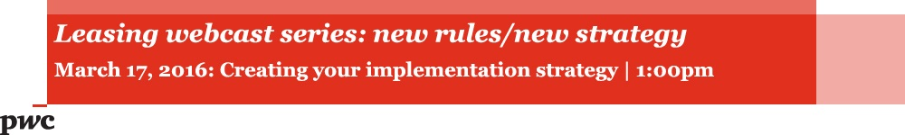 Leasing webcast series: new rules/new strategy