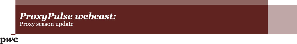 Center for Board Governance Quarterly Webcast - ProxyPulse 2015